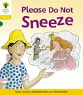 Please Do Not Sneeze