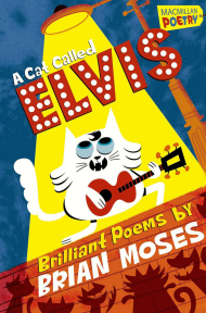 A Cat Called Elvis and Other Poems
