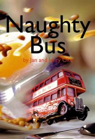 The Naughty Bus