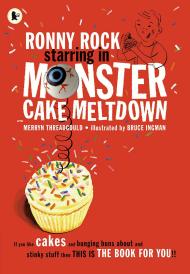 Ronny Rock Starring in Monster Cake Meltdown