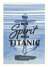 The Spirit of the Titanic