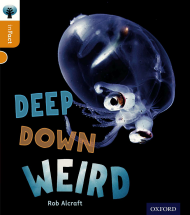 Deep Down Weird