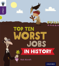 Top Ten Worst Jobs in History