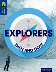 Explorers: Then and Now