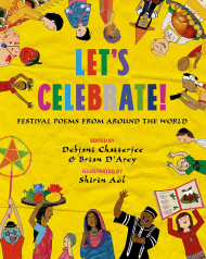 Let's Celebrate! Festival Poems From Around the World